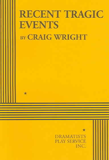Recent Tragic Events By Wright, Craig